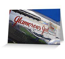 GLAMOROUS GAL Greeting Card