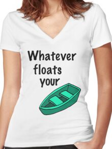 Whatever floats your boat Women's Fitted V-Neck T-Shirt