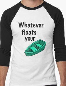 Whatever floats your boat Men's Baseball ¾ T-Shirt