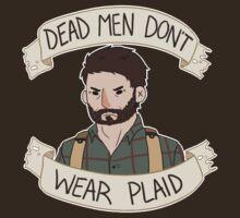 Joel-Dead Men Don't Wear Plaid by Tristen Dunman