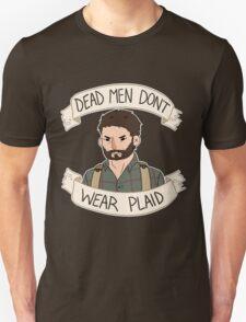 Joel-Dead Men Don't Wear Plaid T-Shirt