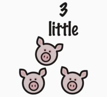 3 little pigs! by Lorie Warren