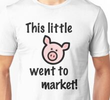This little piggy... Unisex T-Shirt