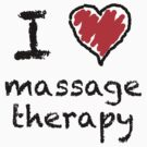 I love massage therapy! by Lorie Warren