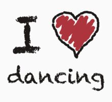 I love dancing by Lorie Warren