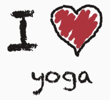 I love yoga by Lorie Warren