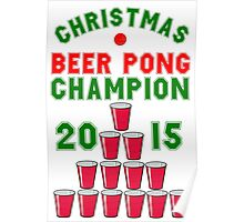 CHRISTMAS BEER PONG CHAMPION Poster