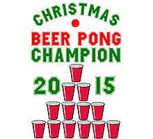 CHRISTMAS BEER PONG CHAMPION Photographic Print
