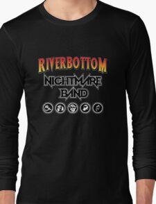 Riverbottom Nightmare Band Long Sleeve T-Shirt