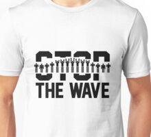 Stop the Wave Unisex T-Shirt