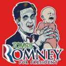 Zombie Romney For President by LibertyManiacs