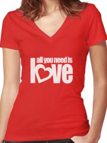 """""""all you need is love"""" white heart text top Women's Fitted V-Neck T-Shirt"""