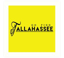 Go Find Tallahassee Art Print