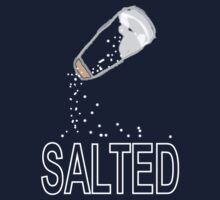 Salted!!! Tee shirt/baby grow by Shoshonan