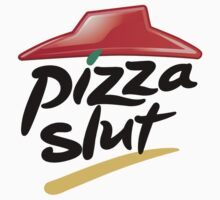 Pizza Slut by rigg