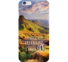 Mountains Are Calling Travel Adventure iPhone Case/Skin