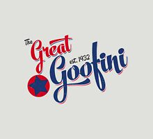 The Great Goofini Unisex T-Shirt