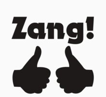 Zang! by SkinnyJoe