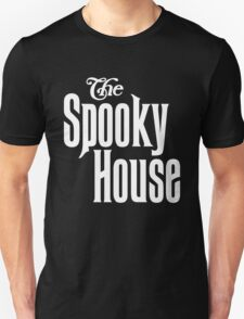 The Spooky House! T-Shirt