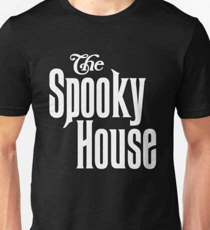 The Spooky House! Unisex T-Shirt
