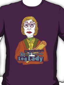 Log Lady T-Shirt