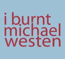 i burnt michael westen by disasterink