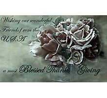 """A Blessed Thanks Giving ...."" Photographic Print"