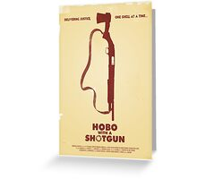 Hobo with a Shotgun (2011) Custom Poster Greeting Card