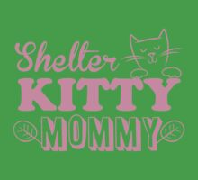 Shelter kitty mommy Kids Tee