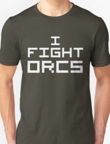 I Fight Orcs (Reversed Colours) Unisex T-Shirt