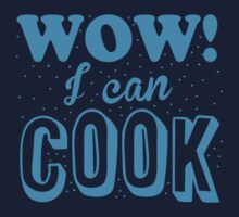 WOW! I CAN COOK! (funny chef shirt!) One Piece - Short Sleeve