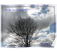 A Brighter Day Will Dawn Tomorrow Poster