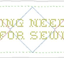 Sewing needles are for sewing (cross stitch style letters with stitched diamond pattern) Sticker