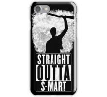 Straight Outta S-Mart iPhone Case/Skin