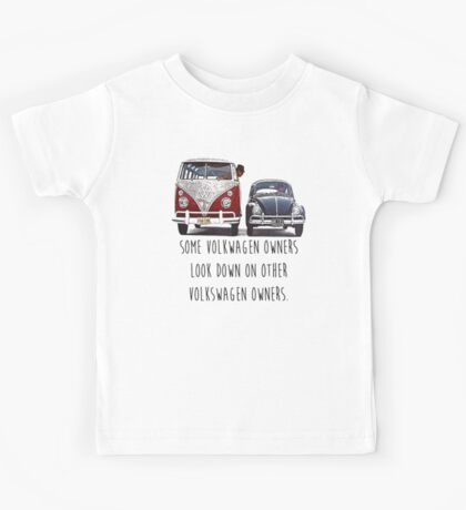 Some VW Owners Look Down Volkswagen Kids Tee