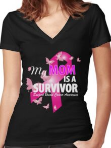 my mom is a survivor Women's Fitted V-Neck T-Shirt