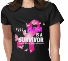 my mom is a survivor Womens Fitted T-Shirt
