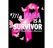 My Nana Is A Survivor Photographic Print