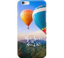 Go See The World Travel iPhone Case/Skin