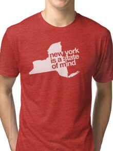 New York is a state of mind - Big - White Tri-blend T-Shirt