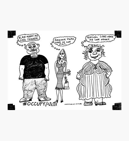 Occupy Fashion culture cartoon Photographic Print