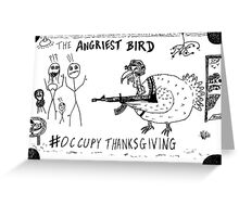 Occupy Thanksgiving editorial cartoon Greeting Card