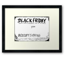 Occupy Shopping cartoon Framed Print