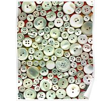 Mother of Pearl Buttons Poster