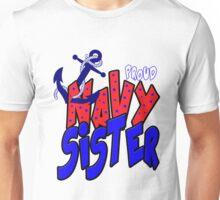 proud navy sister Unisex T-Shirt