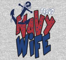 Proud Navy Wife by johnlincoln2557