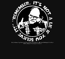 "George Costanza: ""Remember, It's Not a Lie If You Believe It!"" Unisex T-Shirt"