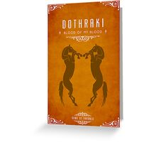 Dothraki Poster Greeting Card