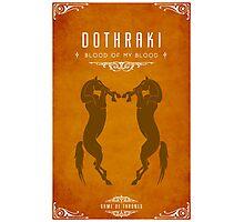 Dothraki Poster Photographic Print