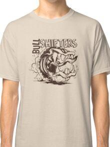 Bull Shifters Classic T-Shirt